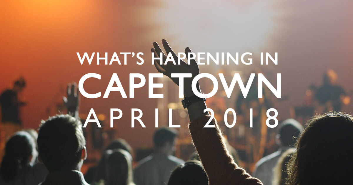 What To Look Forward To In Cape Town During April