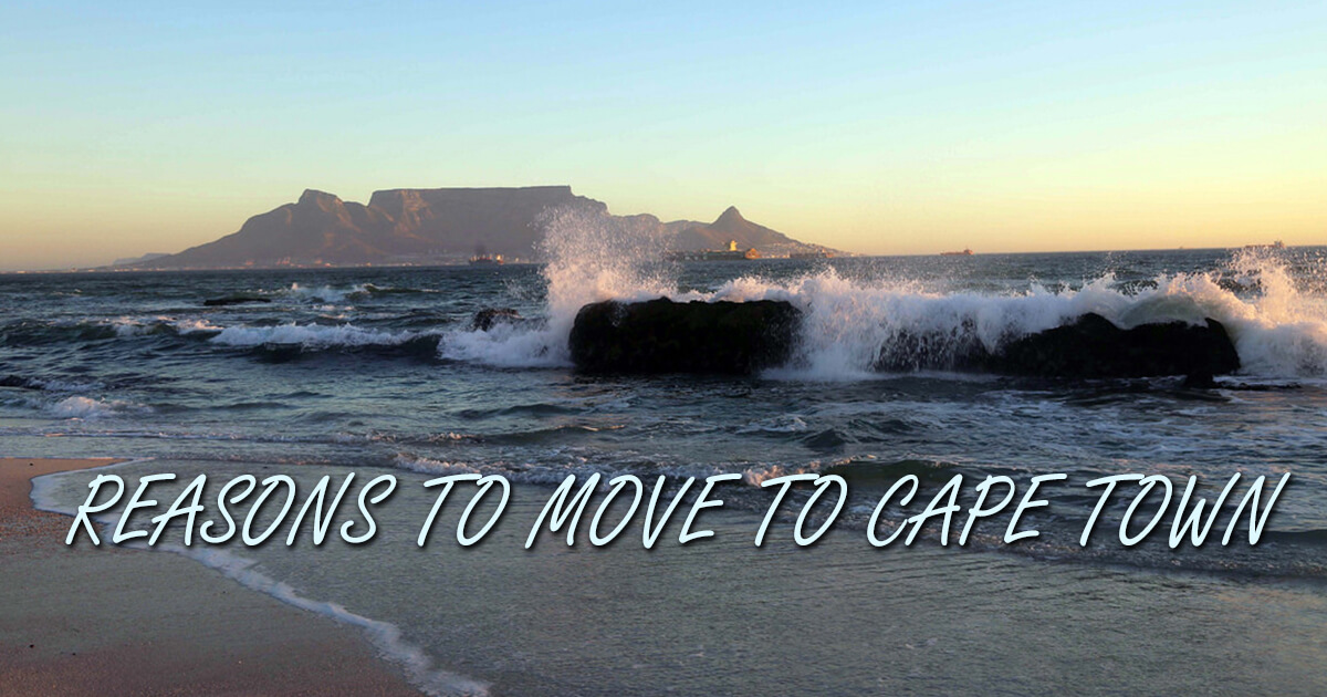 7 Reasons To Call Cape Town Home